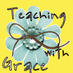 Teaching Grace